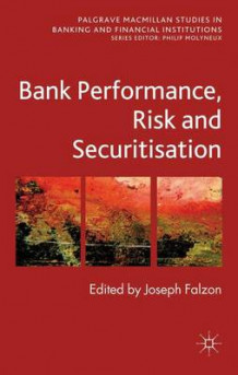 Bank Performance, Risk and Securitisation av Joseph Falzon (Innbundet)