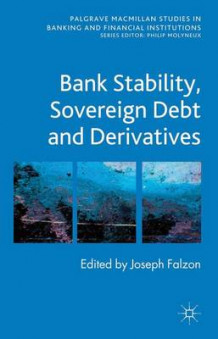 Bank Stability, Sovereign Debt and Derivatives (Innbundet)