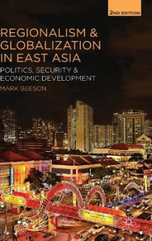 Regionalism and Globalization in East Asia av Mark Beeson (Innbundet)