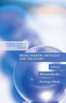 Being Shaken: Ontology and the Event (Innbundet)