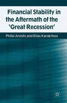 Financial Stability in the Aftermath of the 'Great Recession' av Philip Arestis og Elias Karakitsos (Innbundet)