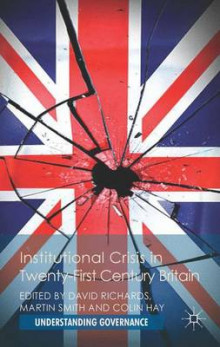 Institutional Crisis in 21st Century Britain av David Richards (Innbundet)