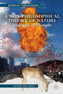 A Non-Philosophical Theory of Nature av A. Smith (Innbundet)