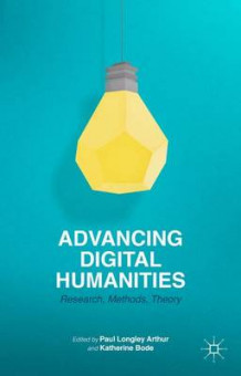Advancing Digital Humanities (Innbundet)
