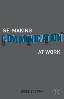 Re-Making Communication at Work av Jesse Sostrin (Innbundet)
