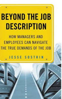Beyond the Job Description av Jesse Sostrin (Innbundet)