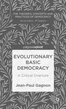 Evolutionary Basic Democracy av Jean-Paul Gagnon (Innbundet)