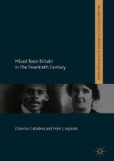 Omslag - Mixed Race Britain in The Twentieth Century
