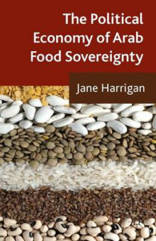 The Political Economy of Arab Food Sovereignty av Jane Harrigan (Innbundet)
