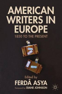 American Writers in Europe (Innbundet)