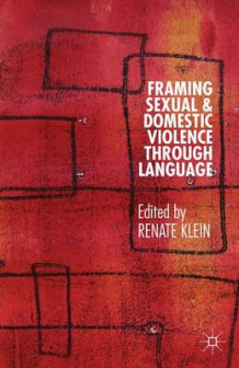 Framing Sexual and Domestic Violence Through Language (Innbundet)
