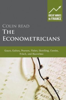 The Econometricians 2016 av Colin Read (Innbundet)