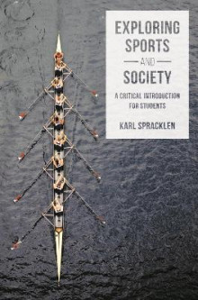 Exploring Sports and Society av Karl Spracklen (Heftet)