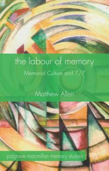 The Labour of Memory av Matthew Allen (Innbundet)