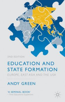Education and State Formation av A. Green (Innbundet)