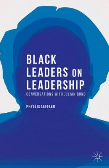 Black Leaders on Leadership av Phyllis Leffler (Heftet)