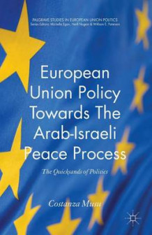 European Union Policy towards the Arab-Israeli Peace Process av Costanza Musu (Heftet)