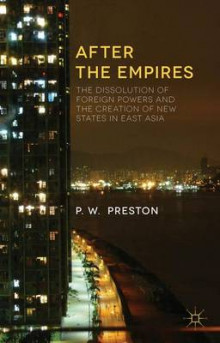 After the Empires av Peter W. Preston (Innbundet)