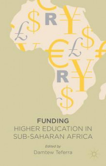 Funding Higher Education in Sub-Saharan Africa av Damtew Teferra (Innbundet)