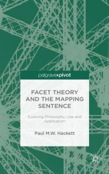 Facet Theory and the Mapping Sentence av Paul M. W. Hackett (Innbundet)