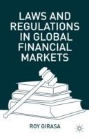 Laws and Regulations in Global Financial Markets av Roy J. Girasa (Innbundet)