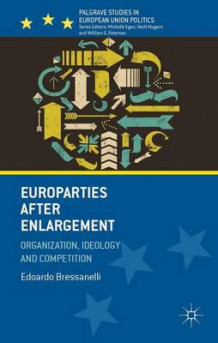 Europarties After Enlargement av Edoardo Bressanelli (Innbundet)