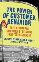 The Power of Customer Misbehavior av Kalle Lyytinen, Michael Fisher og Martin Abbott (Innbundet)