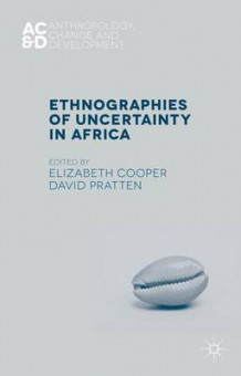 Ethnographies of Uncertainty in Africa (Innbundet)