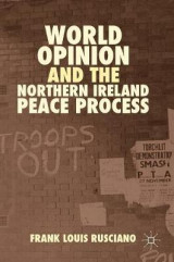 Omslag - World Opinion and the Northern Ireland Peace Process 2016