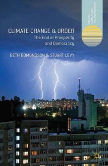 Climate Change and Order av Beth Edmondson og Stuart Levy (Innbundet)