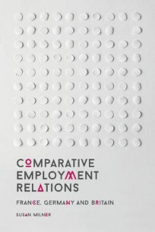 Comparative Employment Relations av Susan Milner (Heftet)