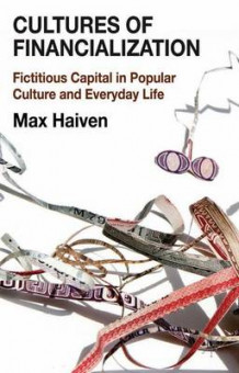 Cultures of Financialization av Max Haiven (Innbundet)