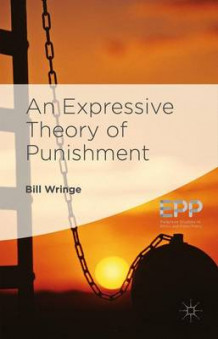 An Expressive Theory of Punishment 2016 av William Wringe og Bill Wringe (Innbundet)