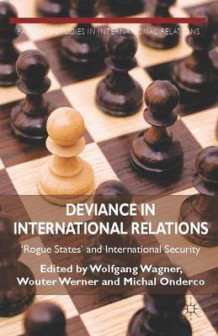 Deviance in International Relations (Innbundet)