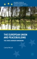 The European Union and Peacebuilding av Cathal McCall (Innbundet)