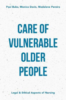 Care of Vulnerable Older People av Paul Buka, Madalene Pereira og Monica Davis (Heftet)
