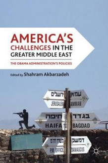 America's Challenges in the Greater Middle East (Heftet)