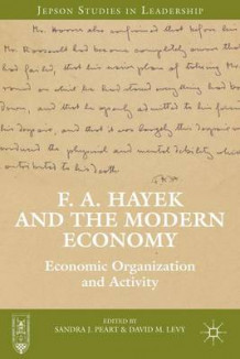 F. A. Hayek and the Modern Economy (Innbundet)
