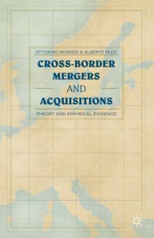 Cross-Border Mergers and Acquisitions av Ottorino Morresi og Alberto Pezzi (Innbundet)