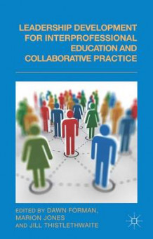 Leadership Development for Interprofessional Education and Collaborative Practice (Innbundet)