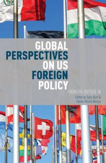 Global Perspectives on US Foreign Policy (Innbundet)