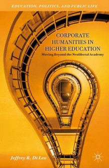Corporate Humanities in Higher Education av Jeffrey R. Di Leo (Innbundet)