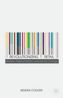 Revolutionizing Retail av Kendra Coulter (Innbundet)