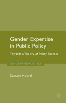 Gender Expertise in Public Policy av Season Hoard (Innbundet)