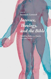 Intersex, Theology, and the Bible 2015 (Innbundet)