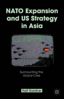 NATO Expansion and US Strategy in Asia av Professor Hall Gardner (Innbundet)