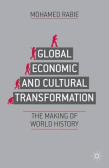 Global Economic and Cultural Transformation av Mohamed Rabie (Innbundet)