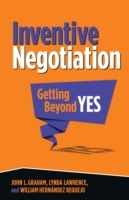 Inventive Negotiation av John L. Graham, Lynda Lawrence og William Hernandez Requejo (Innbundet)