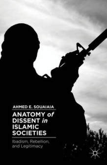 Anatomy of Dissent in Islamic Societies av Ahmed E. Souaiaia (Innbundet)