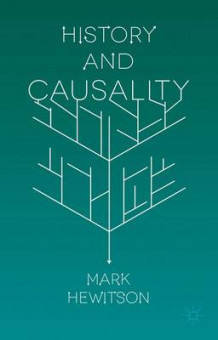 History and Causality av Mark Hewitson (Innbundet)